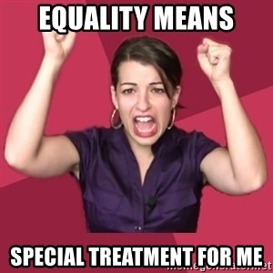 FeministFrequently - Equality means special treatment for me