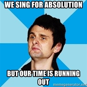 Irrational Muse Fans - WE SING FOR ABSOLUTION BUT OUR TIME IS RUNNING OUT