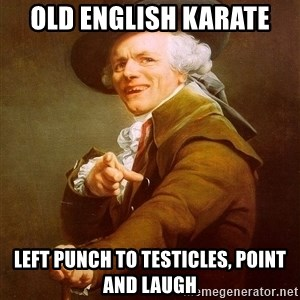 Joseph Ducreux - Old english karate left punch to testicles, point and laugh