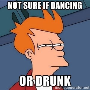 Futurama Fry - not sure if dancing or drunk