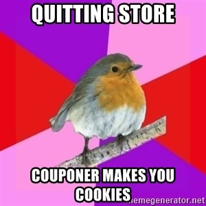 Fuzzy Robin - quitting store couponer makes you cookies