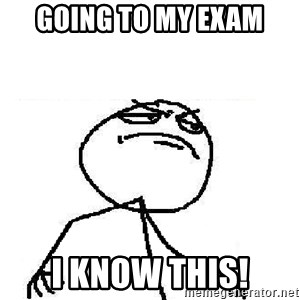 Fuck Yeah - Going to my exam I know this!