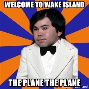 Tattoo fantasy island - Welcome to wake Island The plane the plane