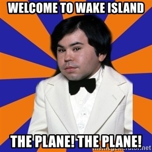 Tattoo fantasy island - Welcome to wake island the plane! the plane!