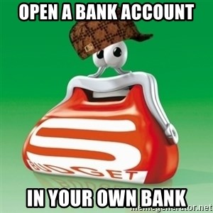 Scumbag Spar - open a bank account in your own bank