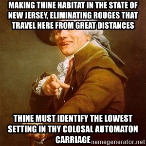 Joseph Ducreux - Making thine habitat in the state of new jersey, eliminating rouges that travel here from great distances thine must identify the lowest setting in thy colosal automaton carriage