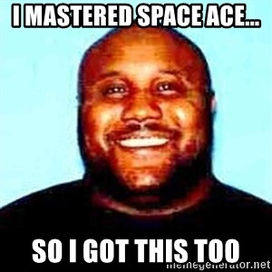 KOPKILLER - I mastered space ace... so I got this too