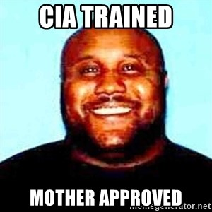 KOPKILLER - CIA TRAINED MOTHER APPROVED