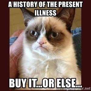 Tard the Grumpy Cat - A history of the present illness buy it...or else...