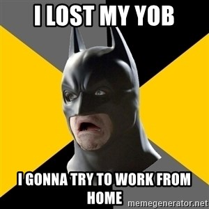 Bad Factman - I LOST MY YOB I GONNA TRY TO WORK FROM HOME