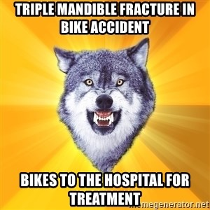 Courage Wolf - Triple Mandible Fracture in Bike Accident Bikes to the Hospital for treatment