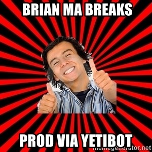 Bad Luck Chuck -  Brian Ma breaks prod via yetibot