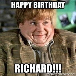 TommyBoy  - happy birthday richard!!!