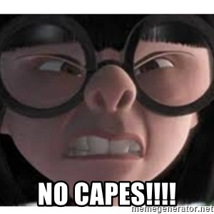 Edna mode 1 -  NO CAPES!!!!