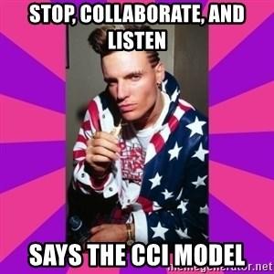 Vanilla Ice - Stop, collaborate, and listen says the cci model