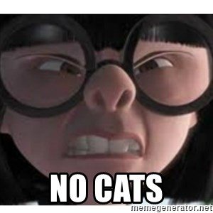 Edna mode 1 -  NO CATS