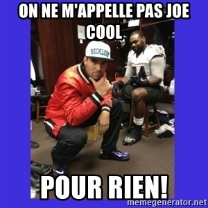 PAY FLACCO - ON NE M'APPELLE PAS JOE COOL POUR RIEN!