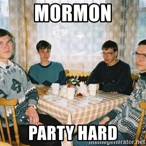 Party Hard - mormon party hard