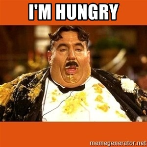 Fat Guy - I'M HUNGRY