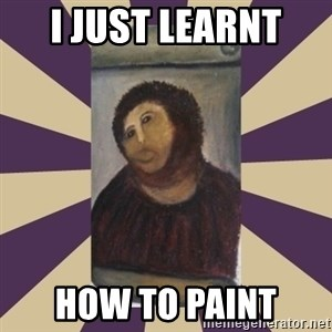 Retouched Ecce Homo - I JUST LEARNT  HOW TO PAINT