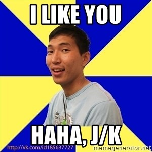 Jerk Aldarik - i like you haha, j/k