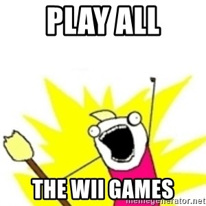 x all the y - play all the wii games