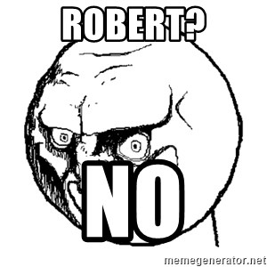 No Rage Face - robert? no