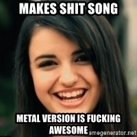 Friday Derp - makes shit song metal version is fucking awesome
