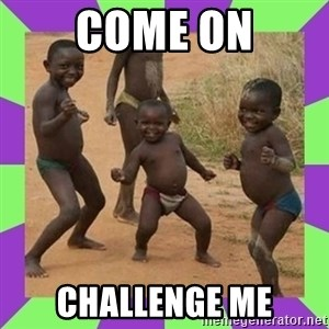 african kids dancing - COME ON CHALLENGE ME