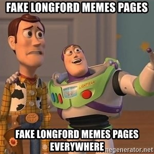 Toy Story Everywhere - Fake Longford memes pages fake longford memes pages everywhere