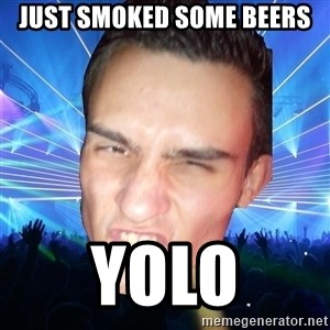 Funpark Bernd - JUST SMOKED SOME BEERS YOLO