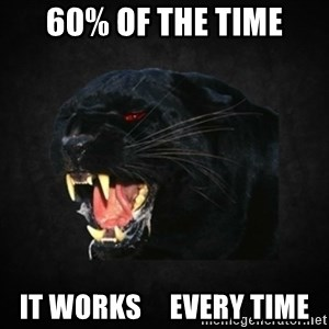 Roleplay Panther - 60% of the time it works     every time