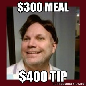 Free Speech Whatley - $300 meal $400 tip