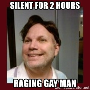 Free Speech Whatley - silent for 2 hours raging gay man