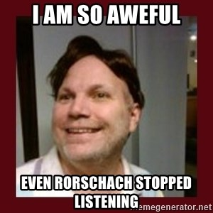 Free Speech Whatley - i am so aweful even rorschach stopped listening