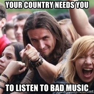 Ridiculously Photogenic Metalhead - your country needs you to listen to bad music
