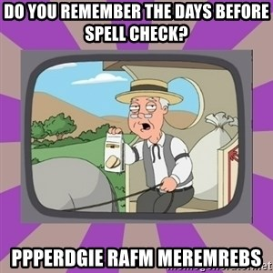 Pepperidge Farm Remembers FG - do you remember the days before spell check? ppperdgie rafm meremrebs