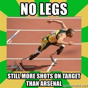 OSCAR PISTORIUS - nO LEGS STILL MORE SHOTS ON TARGET THAN ARSENAL