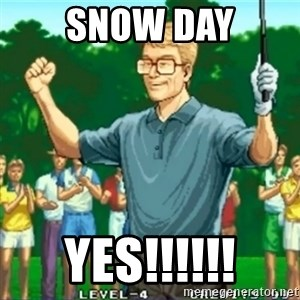 Happy Golfer - Snow Day Yes!!!!!!