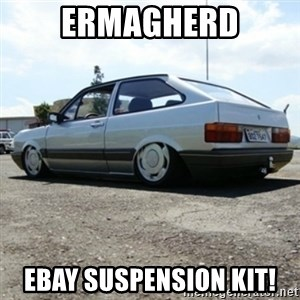 treiquilimei - ERMAGHERD EBAY SUSPENSION KIT!