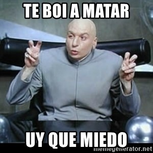 dr. evil quotation marks - te boi a matar uy que miedo