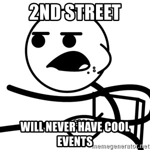 Cereal Guy - 2nd Street will never have cool events
