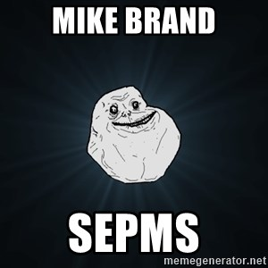 Forever Alone - mike brand sepms