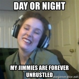 Lind-Z - Day or night my jimmies are forever unrustled
