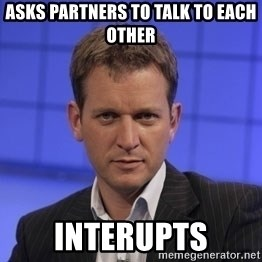 Jeremy Kyle - Asks partners to talk to each other interupts