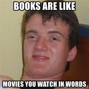 Stoner Stanley - Books are Like Movies you watch in words