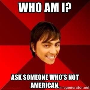 Un dia con paoly - wHO AM I? aSK SOMEONE WHO'S NOT AMERICAN.