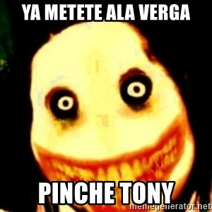 Tipical dream - ya metete ala verga pinche tony