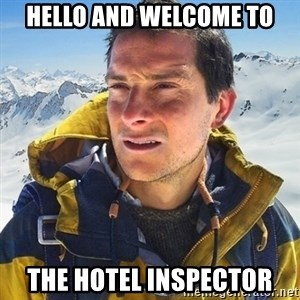 Kai mountain climber - HELLO AND WELCOME TO THE HOTEL INSPECTOR