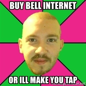 Crazy Cody - buy bell internet or ill make you tap
